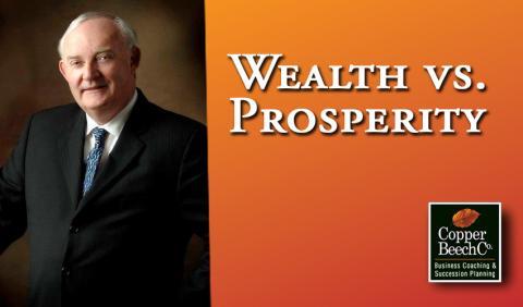 Wealth Vs Prosperity