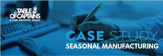 Case Study - Seasonal Manufacturing
